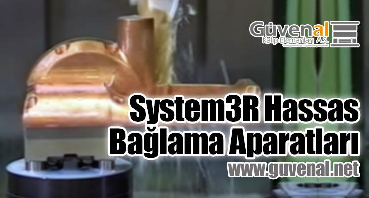 System3R Hassas Bağlama Aparatları